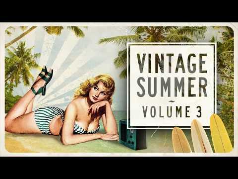 Download Vintage Summer Vol. 3 - FULL ALBUM
