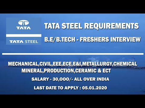TATA STEEL REQUIREMENTS