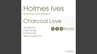 Charcoal Love (Noel Sanger Remix)