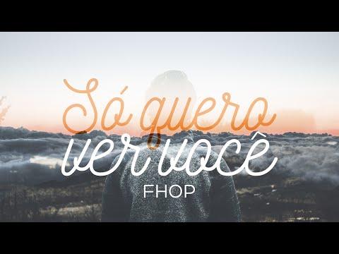 Só Quero Ver Você - Filipe Hitzschky feat. Laura Souguellis (FHOP)
