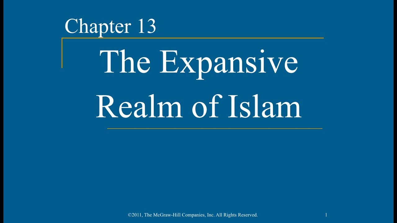 AP World History - Ch. 13 - The Expansive Realm Of Islam - YouTube
