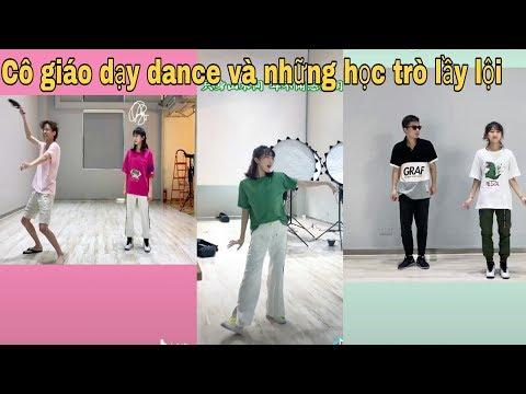 Tiktok Trung Quốc: Khi bạn dạy nhảy nhiệt tình nhưng lại gặp học trò nhây, lầy (Phần 1)
