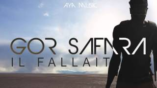 GOR SAFARA/AYAMUSIC/ il fallait [B.F.C]