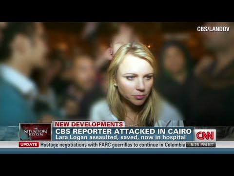 CNN: CBS Reporter,  Lara Logan Attacked In Cairo