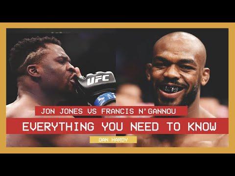 JON JONES Vs FRANCIS N'GANNOU - EVERYTHING YOU NEED TO KNOW - DAN HARDY