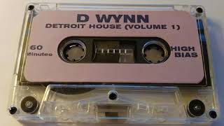 D-Wynn - Detroit House Vol.1