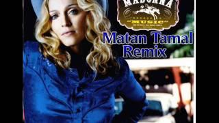 Madona - Music (Matan Tamal Remix)