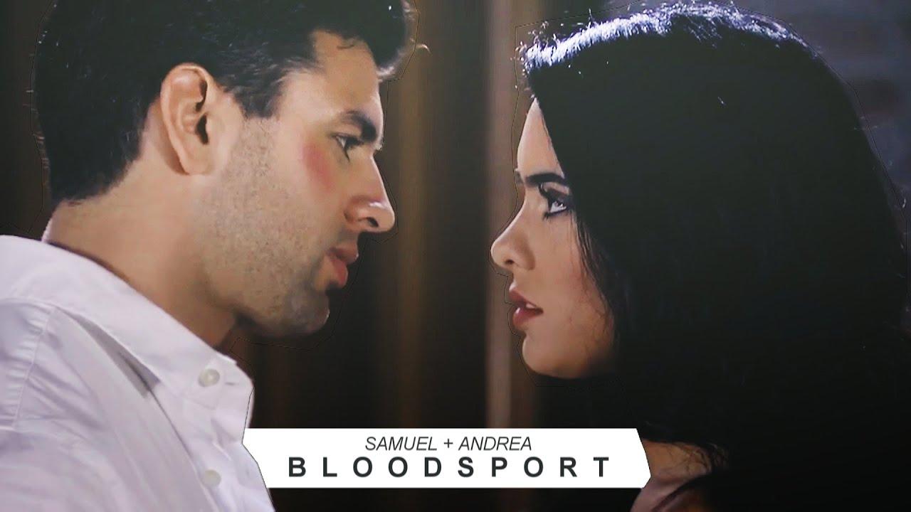 samuel + andrea || bloodsport
