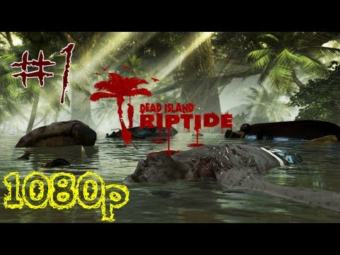 Let's Play Dead Island: Riptide [HD]—Part 1: Introduction (Military Quarantine)