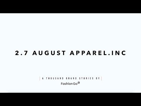 A Thousand Brand Stories - 2.7 August Apparel