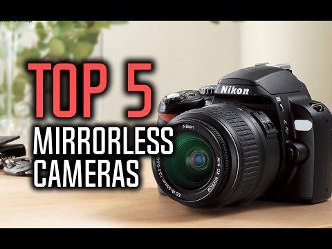 ▶️ Best Mirrorless Cameras in 2017!