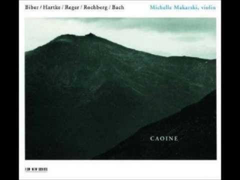 Michelle Makarski - Reger, Rochberg, Harke, Biber, Bach - solo Violin Music