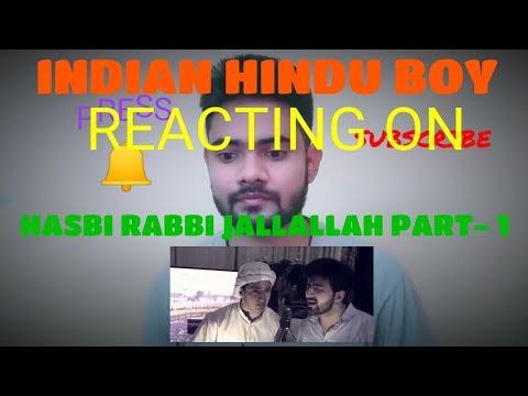 hasbi-rabbi-jallallah-part-1  -indian-hindu-boy-reacts-on-pakistani-song