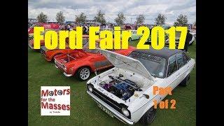 Ford Fair 2017 PART 1 of 2