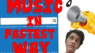 Download HOW TO DOWNLOAD MUSIC IN FASTEST WAY