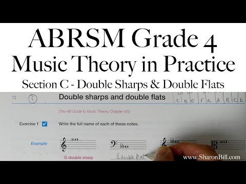 ABRSM Grade 4 Music Theory Section C Double Sharps and Double Flats with Sharon Bill