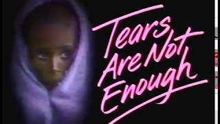 """""""Tears are not Enough"""" 1985 Music  Documentary"""