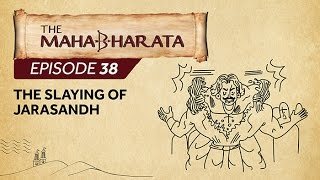 Mahabharata Episode 38 - The Slaying of Jarasandha