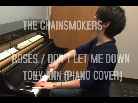 THE CHAINSMOKERS - Roses / Don't Let Me Down -...