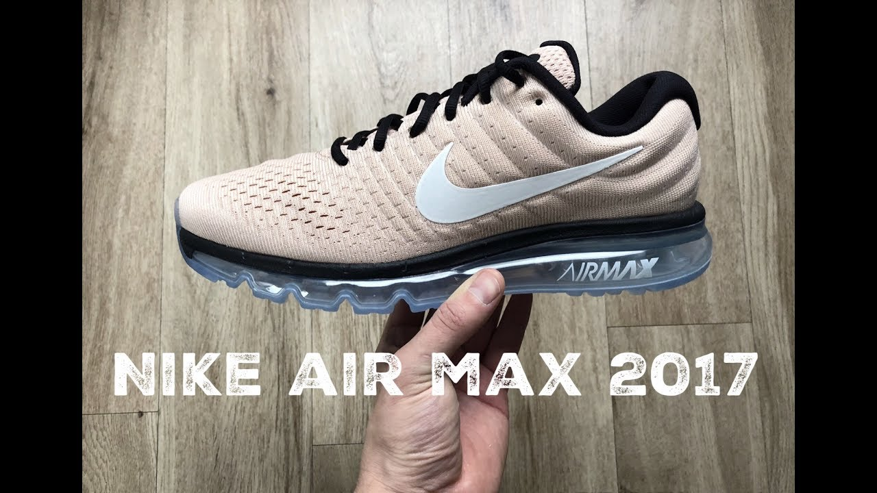 best service 4d458 15bc1 Nike Air Max 2017 ˋbio beige/ white-black´ | UNBOXING & ON FEET | fashion  Shoes | 2017 | HD