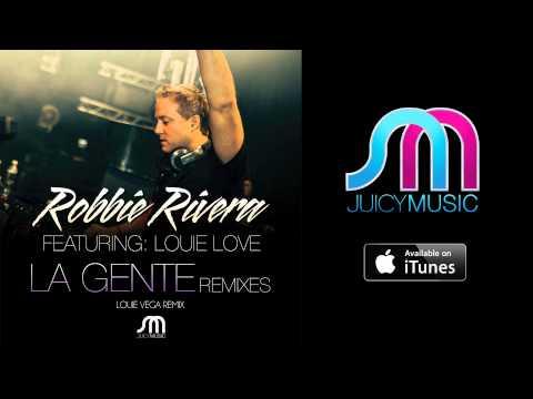 Robbie Rivera Feat Louie Love -
