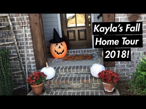 Kayla's 2018 Fall Home Tour!