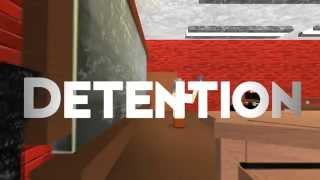 Detention - (ROBLOX machinima)
