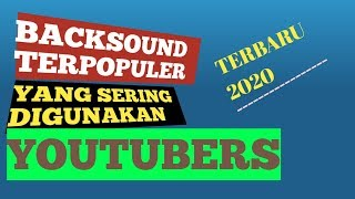 Gambar cover Backsound youtubers 2020,Free download!
