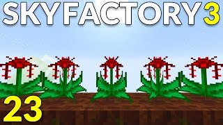 Sky Factory 3 23 Mystical Agriculture