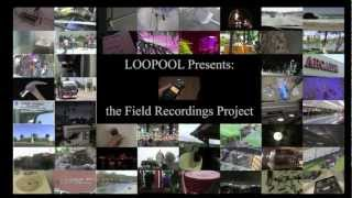 LOOPOOL Presents: the Field Recordings Project Compilation