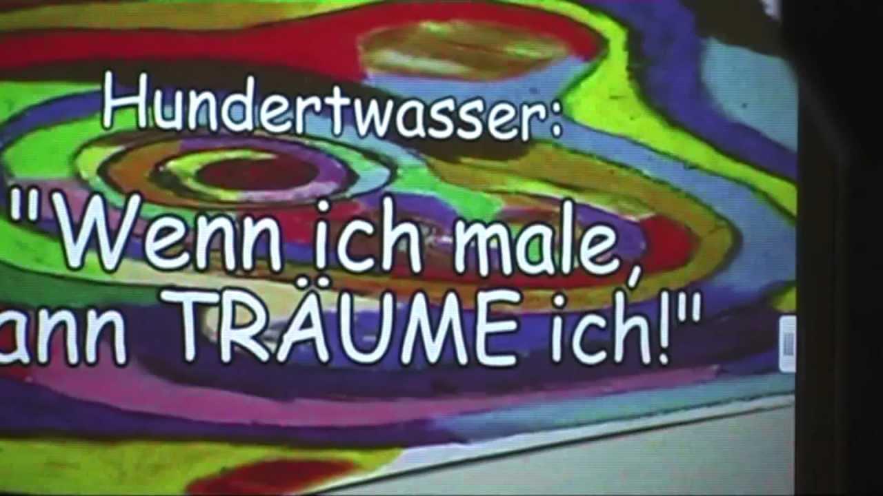 Hundertwasser Projekt Clip 2 2011 Kunst Macht Das Leben Bunt H8a