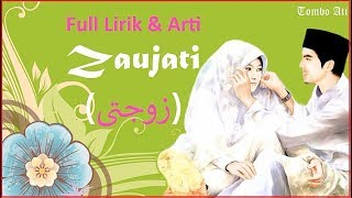 Zaujati (زوجتى) dedikasi untuk sang istri tercinta full lirik & arti