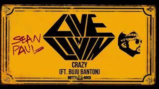 07 Sean Paul -  Crazy ft. Buju Banton (Live N Livin')