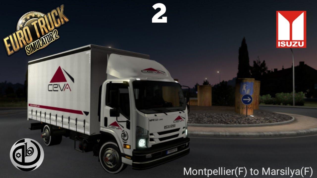 Isuzu NPR 2 (ETS 2 1.38)(deTbiT) Montpellier(F) to Marsilya(F) Logitech Driving Force GT #stayhome
