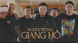 Phim Hay Chọn Lọc Người Trong Giang Hồ - Quách Ngọc Tuyên, Đinh Đại Vũ, Duy Phước