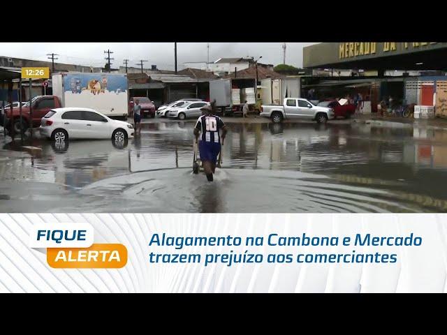 Alagamento na Cambona e Mercado trazem prejuízo aos comerciantes e pedestres