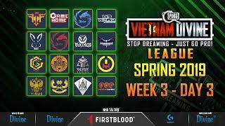 [VDL] MÙA XUÂN - TUẦN 3: Vikings White, FFQ, Divine, GameHome, GAM, VirusX, VGS, Paradise..