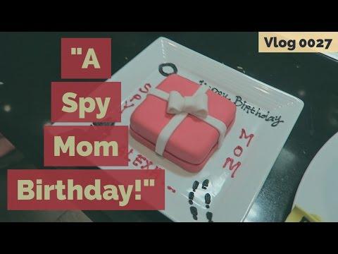 A SPY MOM BIRTHDAY