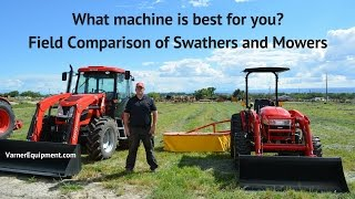 Field Comparison: Swathers, Drum Mowers, and Disc Mowers