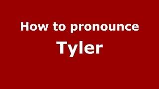How to pronounce Tyler (Italian/Italy) - PronounceNames.com
