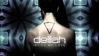 Delilah - Inside My Love [REDLIGHT REMIX]