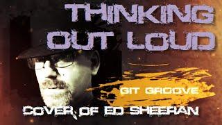 Thinking Out Loud (Paul Olstad cover of Ed Sheeran)
