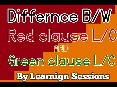 Difference between Red clause and Green Clause Letter of Credit