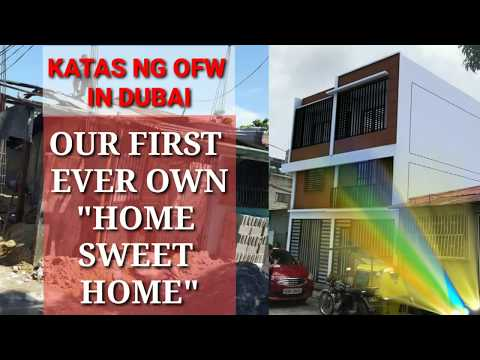KATAS NG OFW IN DUBAI - OUR FIRST EVER OWN HOME SWEET HOME | OFW HOUSE CONSTRUCTION