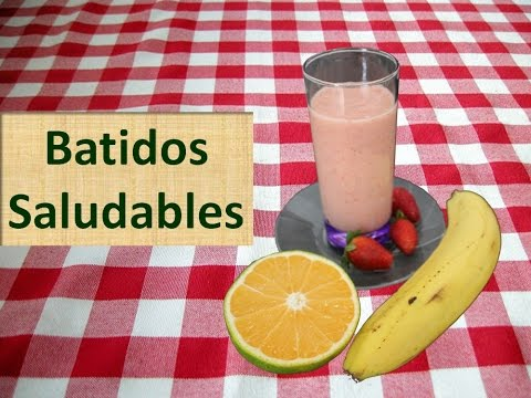 Batidos De Frutas Para Adelgazar - Cómo Hacer Un Batido Saludable Casero