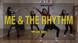 Selena Gomez - Me & The Rhythm (Dance Choreography by Sara Shang)