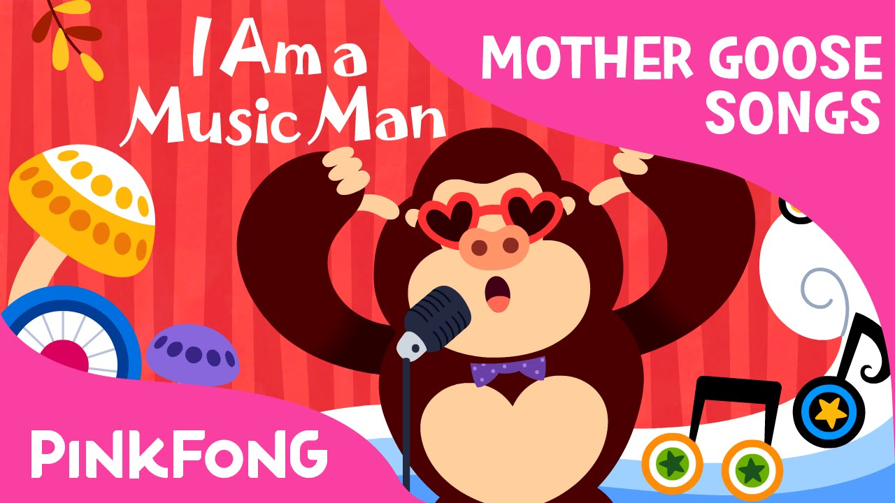 I Am A Music Man Mother Goose Nursery Rhymes Pinkfong Songs For Children Youtube