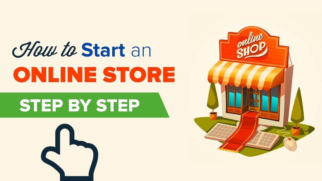 Design Online Shop How To Start An Online Store In 2019 Step By Step