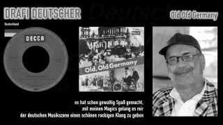 Drafi Deutscher  Old Old Germany