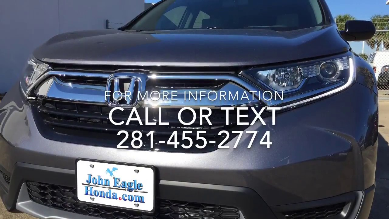 2017 honda cr v lx sergio vargas at john eagle honda of houston youtube. Black Bedroom Furniture Sets. Home Design Ideas